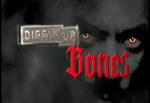 Diggin' Up Bones Title