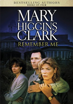 Mary Higgins Clark Remember Me DVD cover art