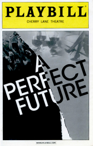 A Perfect Future Playbill cover